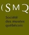 La Société des musées québécois (SMQ)